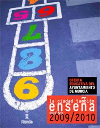 Oferta Educativa Ayto. Murcia Curso Escolar 2009-2010. Diseño gráfico: Contraplano